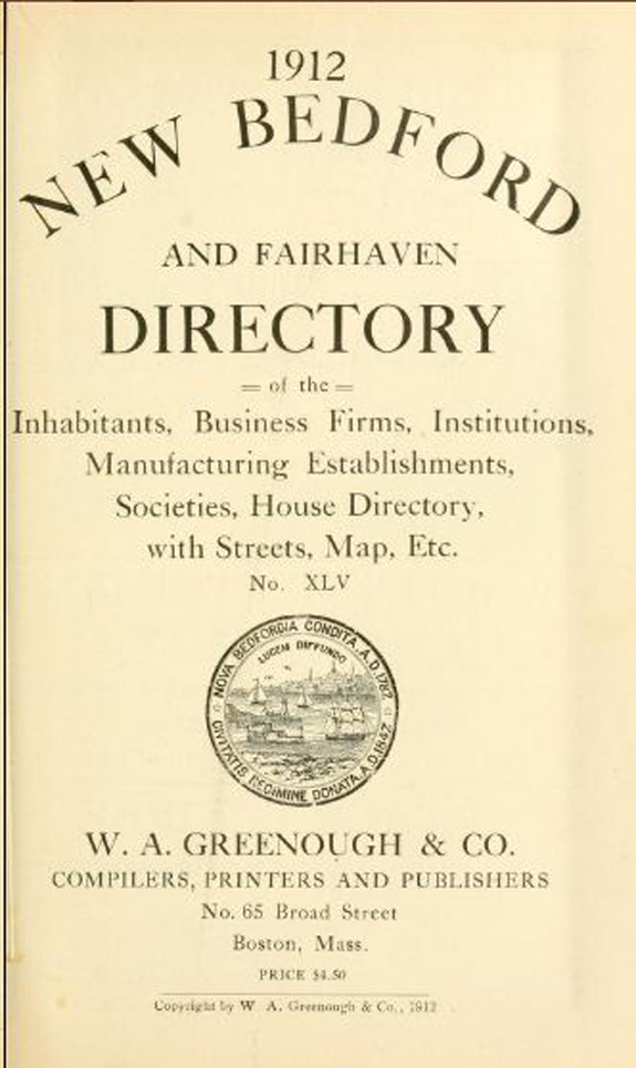 1912 New Bedford, Massachusetts Directory - www.WhalingCity.net